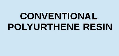Conventional Polyurethane Resin