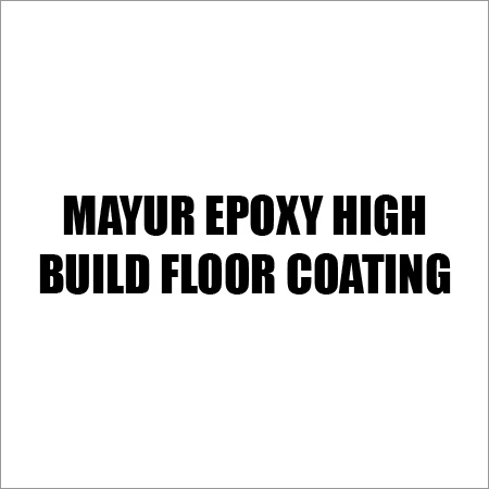 Mayur Epoxy High Build Floor Coating