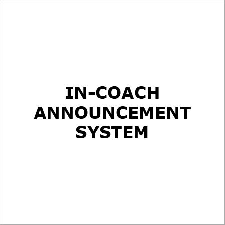 In-Coach Announcement System
