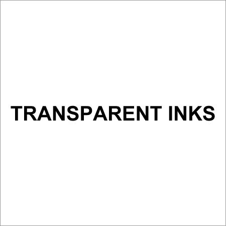 Transparent Inks
