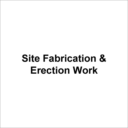 High Pressure Site Fabrication & Erection Work