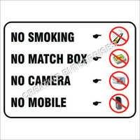 Prohibite Sign Board