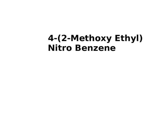 4-(2-Methoxy Ethyl) Nitro Benzene