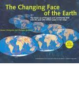 Changing Face Of the Earth
