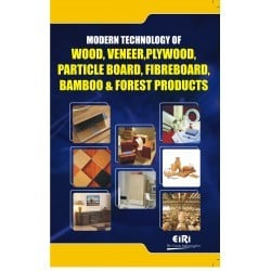 Modern Technology of Wood, Veneer, Plywood, Partic