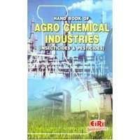 Hand Book of Agro Chemical Industries