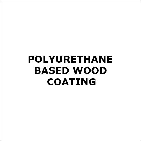 Polyurethane Based Wood Coating