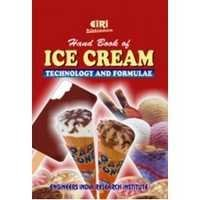 Hand Book of Ice Cream Technology and Formulae