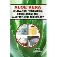 Aloevera Cultivation, Processings, Formulation