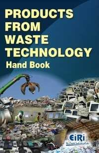 Products From Waste Technology Hand Book