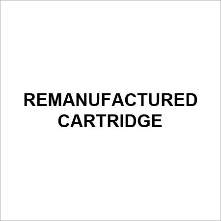 Remanufactured Cartridge