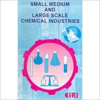 Small Medium & Large Chemical Industries