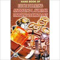 Hand Book of Electroplating Anodizing
