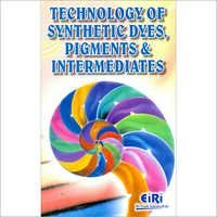 Technology of Synthetic Dyes, Pigments Intermediate