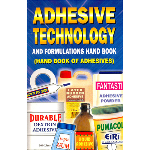 Adhesives Technology & Formulations Hand Book