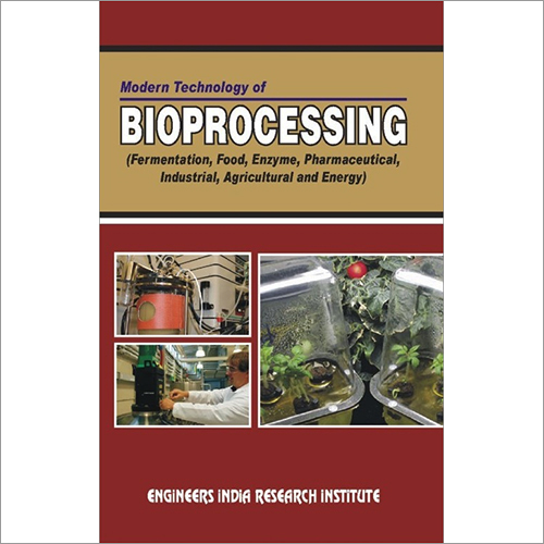 Modern Technology of Bioprocessing