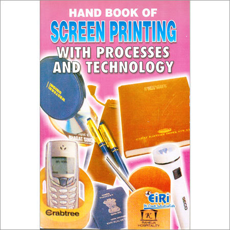 Hand Book of Screen Printing Processes Technology