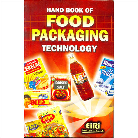 Hand Book of Food Packaging Technology