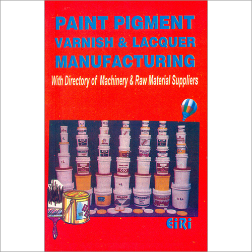 Paint Pigment Varnish & Lacquer Manufacturing