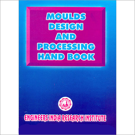 Moulds Design & Processing Hand Book