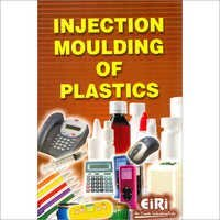 Injection Moulding of Plastics