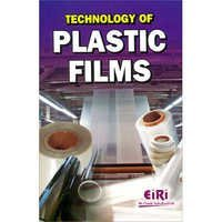 Technology of Plastic Films