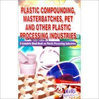 Plastic Compounding, Master Batches, PET & other Plastics