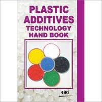 Plastic Additives Technology Hand Book