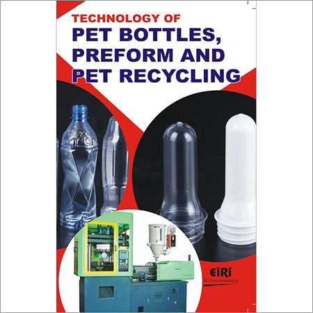 Technology of PET Bottles, Preform and PET Recycling