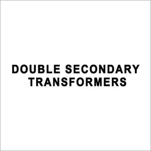 Electrical Double Secondary Transformers