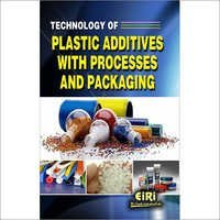 Technology of Plastic Additives with Processes and Packaging