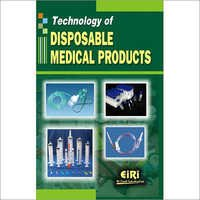 Technology of Disposable Medical Products