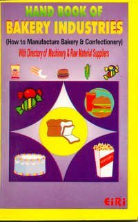 Hand Book of Bakery Industries