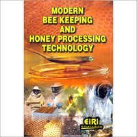 Modern Bee Keeping & Honey Processing