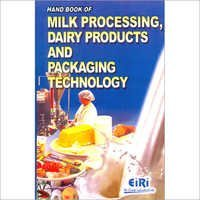 Hand Book of Milk Processing, Dairy Products