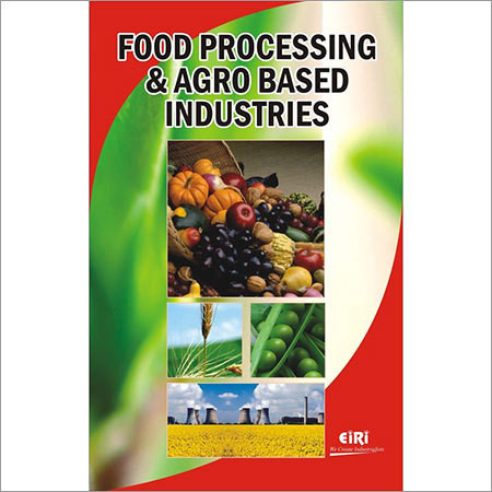 FOOD PROCESSING AND AGRO BASED INDUSTRIES