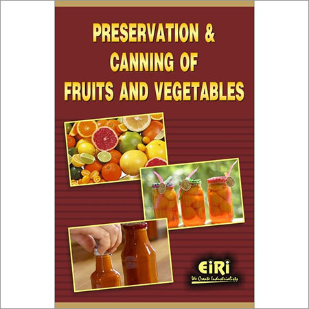 Preservation & Canning of Fruits and Vegetables