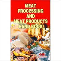 Meat Processing & Meat Products Hand Book