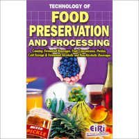 Technology of Food Preservation & Processing