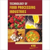 Technology of Food Processing Industries