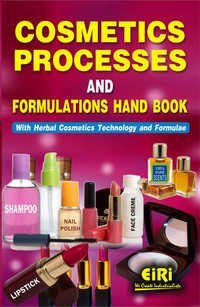 Cosmetics Processes & Formulations Hand Book