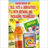 Hand Book of Oils, Fats and Derivatives with Refining & Packaging Technology