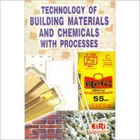 Technology of Building Materials & Chemicals with Processes