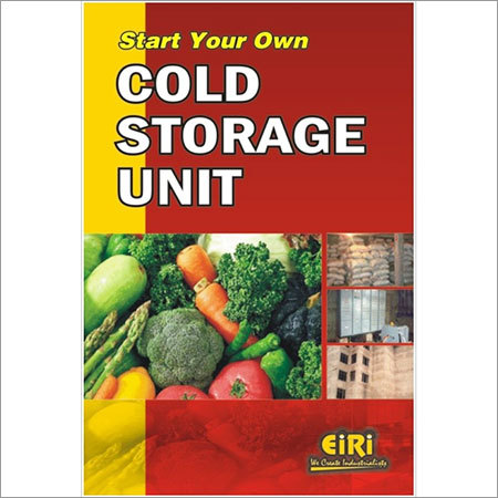 Start Your Own Cold Storage Unit