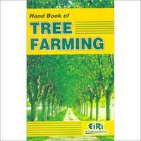 Hand Book of Tree Farming