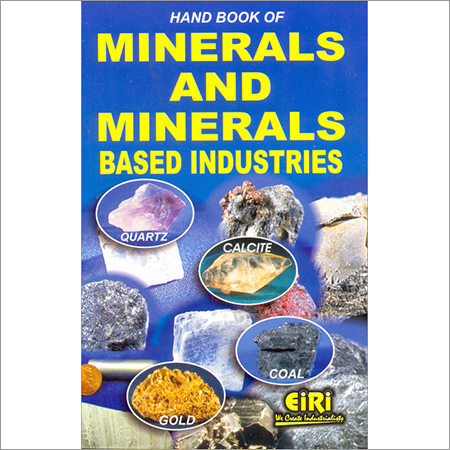 Hand Book of Minerals and Minerals based Industries