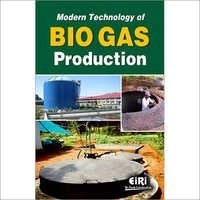 Modern Technology of Bio Gas Production
