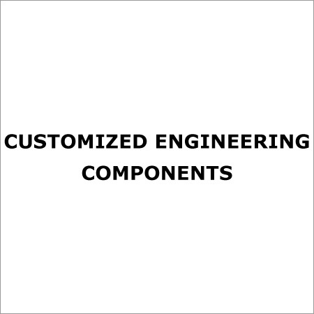 Customized Engineering Components