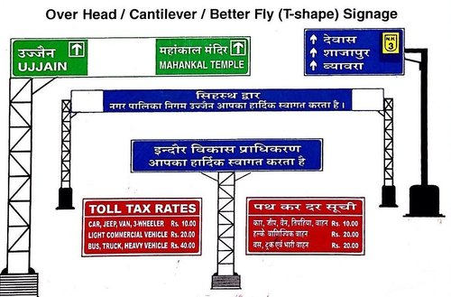 Over Head/Cantilever/Better Fly (T-Shape) Signage