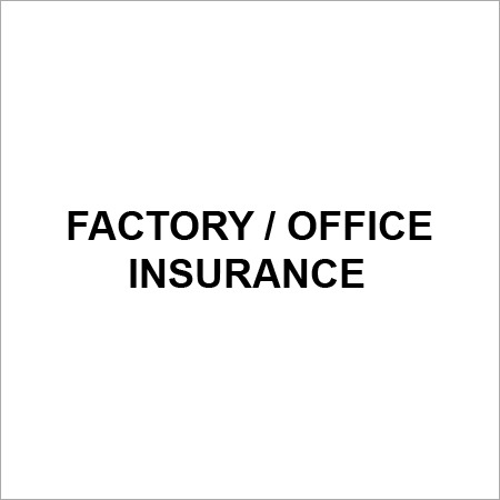 Factory/Office Insurance